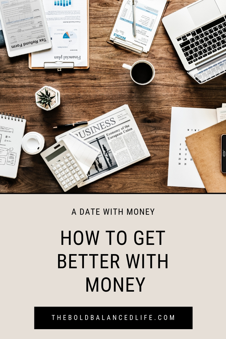 How to Get Better With Money | The Bold+Balanced Life by Alex Benkast